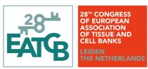 28TH CONGRESS OF EUROPEAN ASSOCIATION OF TISSUE BANKS